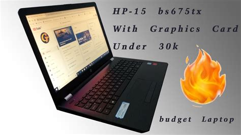 Unboxing The HP Laptop 15-bs0xx | The Budget Range Laptop