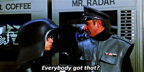 Everybody got that? (Spaceballs) | Reaction GIFs