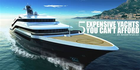 5 Expensive Yachts You Can't Afford - Alux